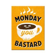 Magnet Monday you bastard