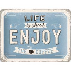 Placa metalica 15X20 Enjoy the Coffee