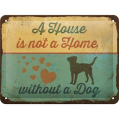 Placa metalica 15x20 Not a Home, without a dog