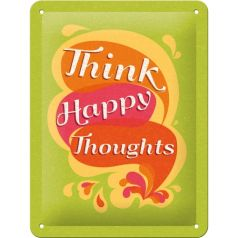 Placa metalica 15X20 Think Happy Thoughts