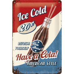 Placa metalica 20X30 Have a Cola