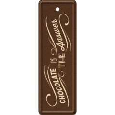 Semn de carte metalic Chocolate is the answer
