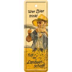 Semn de carte metalic Wer Bier trinkt hilft der Landwirtschaft
