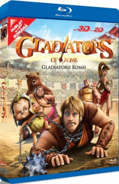 Gladiatorii Romei / Gladiators of Rome - BD 3D si 2D