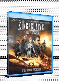 Spada Regelui: Final Fantasy XV / Kingsclaive - BLU-RAY