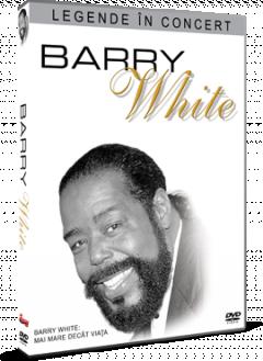Legende in concert: Barry White - Mai mare decat viata - DVD