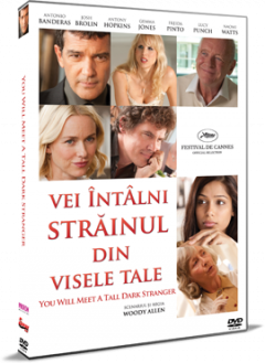 Vei intalni strainul din visele tale / You Will Meet A Tall Dark Stranger - DVD