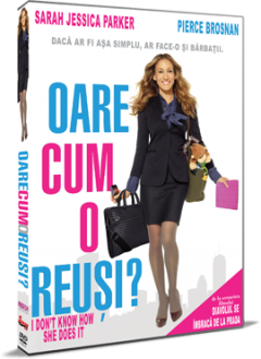 Oare cum o reusi? / I Don't Know How She Does It - DVD