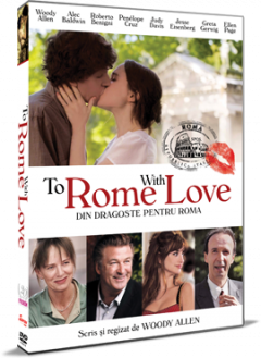 Din dragoste pentru Roma / To Rome With Love - DVD
