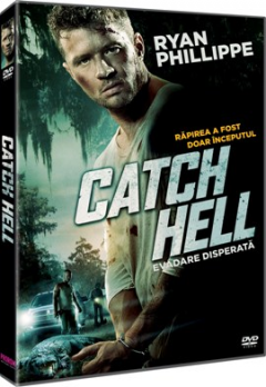 Evadare disperata / Catch Hell - DVD