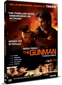 Gunman: Pe viata si pe moarte / The Gunman - DVD
