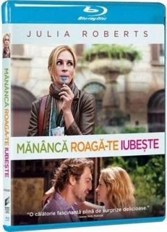 Mananca, Roaga-te, Iubeste / Eat Pray Love - BD