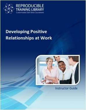 Developing positive relationships at work (engleza & traducere in romana)
