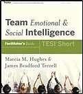 Team Emotional and Social Intelligence (TESI) - Participant Workbook