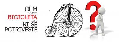 Cum imi aleg bicicleta care mi se potriveste?