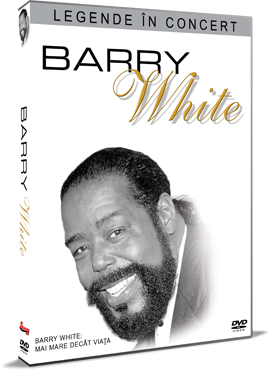 Legende in concert: Barry White - Mai mare decat viata - DVD