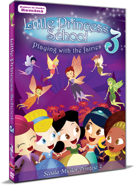 Scoala Micilor Printese 3 / Little Princess School 3: Playing with the Fairies - DVD