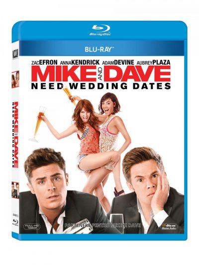 Partenere pentru Mike si Dave / Mike & Dave Need Wedding Dates - BLU-RAY