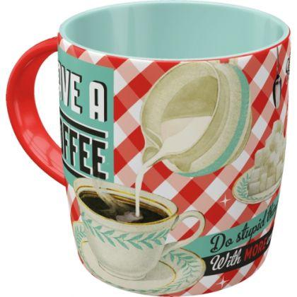 Cana  Have a Coffee fara cutie