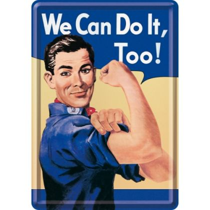 Carte postala metalica We can do it, too!