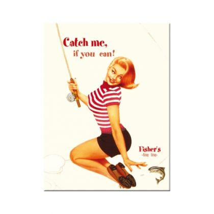 Magnet Pin Up - Catch me if you can