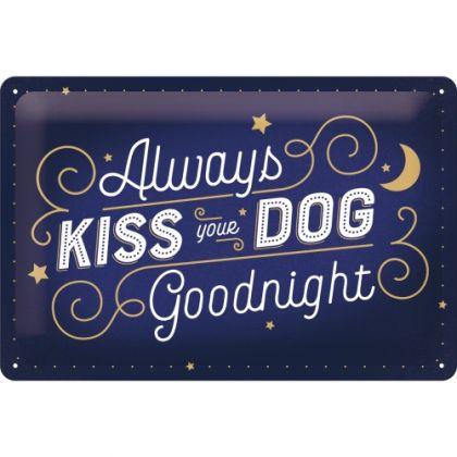 Placa 20x30 Kiss Your Dog