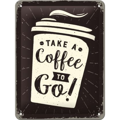 Placa metalica 15x20 Coffee to Go