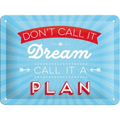 Placa metalica 15X20 Don't call it a dream