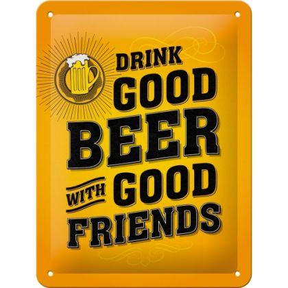 Placa metalica 15X20 Drink Good Beer