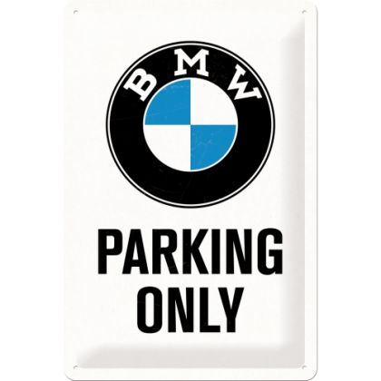 Placa metalica 20x30 BMW - Parking Only White
