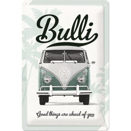 Placa metalica 20X30 VW Good things are ahead of you