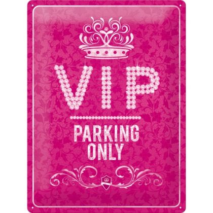 Placa metalica 30X40 VIP Parking Only PINK