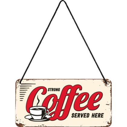 Placa metalica cu snur 10x20 Strong Coffee